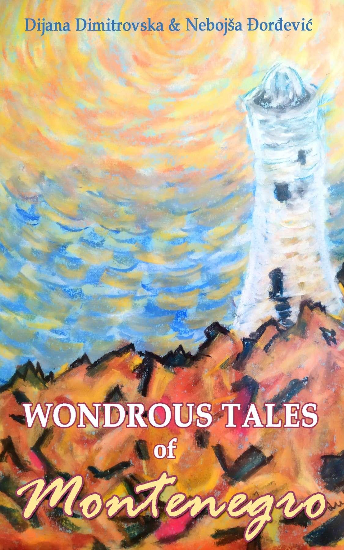 wondrous tales of montenegro